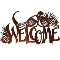 Chickadees Welcome Metal Sign